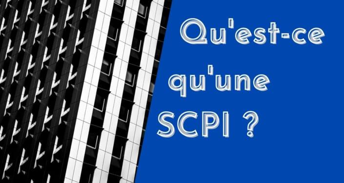 Qu'est-ce qu'une SCPI ?