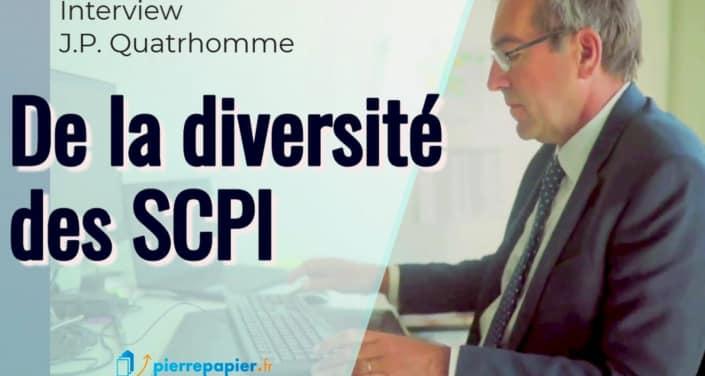 Jean-Pierre Quatrhomme, Immovalor Gestion : « De la diversité des SCPI »