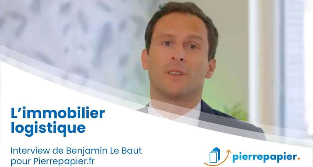 « L'immobilier logistique est un placement d'avenir… » avec Benjamin Le Baut, Alderan