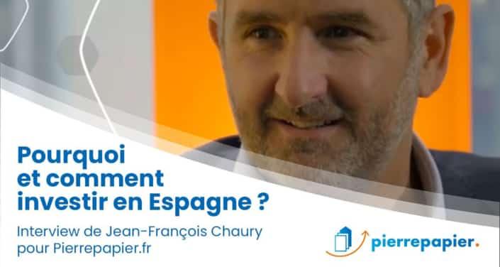Jean-François Chaury, Advenis REIM : « L'intérêt de l'Espagne, c'est la force et la diversité sectorielle de ses régions… »