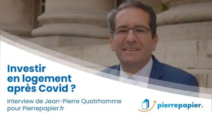 Jean-Pierre Quatrhomme, Immovalor Gestion : « Investir en logements après la Covid… »